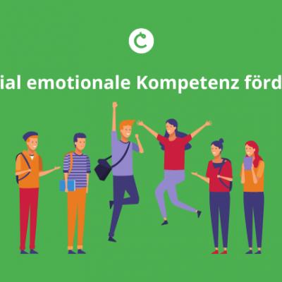 Sozial emotionale Kompetenz im Unterricht fördern