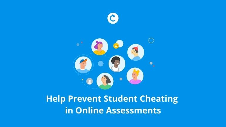 Help Prevent Student Cheating in Online Assessments