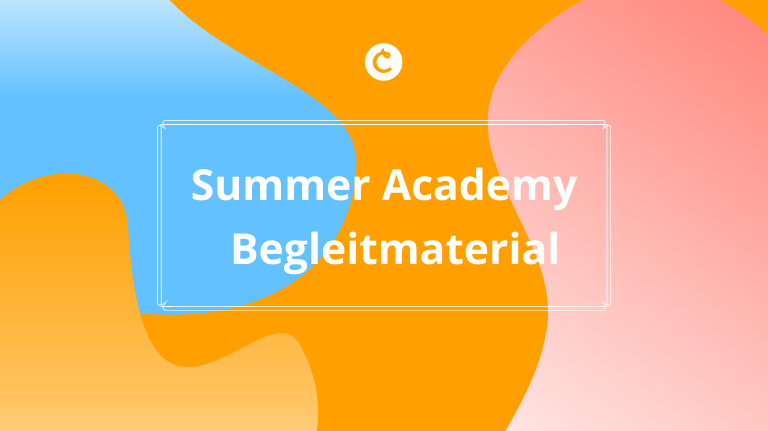 Begleitmaterial der Classtime Summer Academy 2020