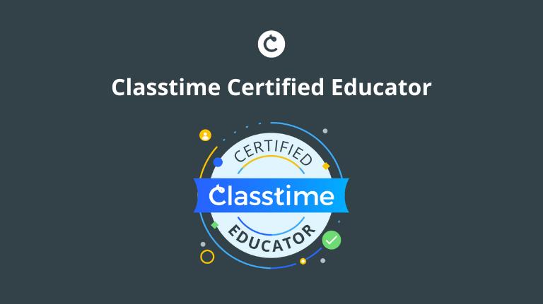 Classtime Certified Educator