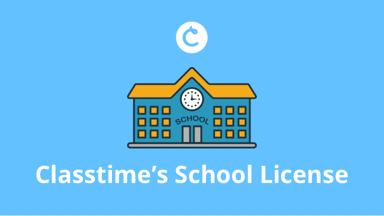 The Benefits of Classtime's School License